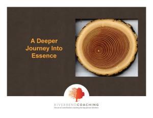A Deeper Journey Into Essence